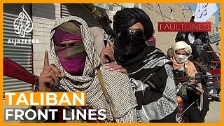 🇦🇫 On the Front Lines with the Taliban | Fault Lines