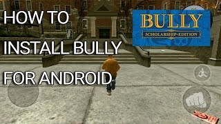 download lagu Bully Anniversary Edition For Android  How To Install gratis