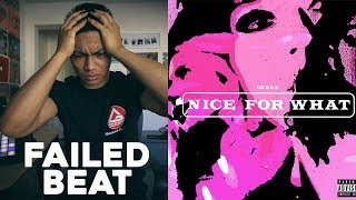 making a FAILED beat inspired by Drake's NICE FOR WHAT