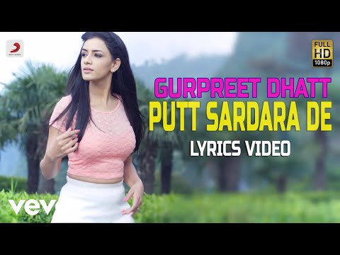 Putt Sardara De - Lyrics Video | Gurpreet Dhatt