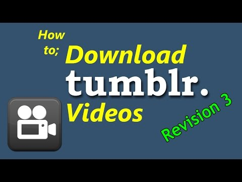 Download Videos From Tumblr (Revision 3)
