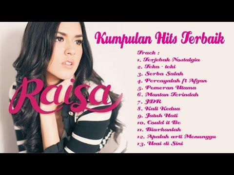 RAISA - Lagu Hits Terbaik RAISA - FULL ALBUM
