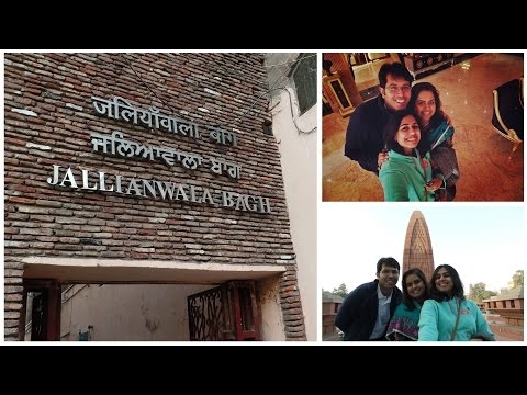 Travel Diaries Part 1 - Jallianwala Bagh Amritsar