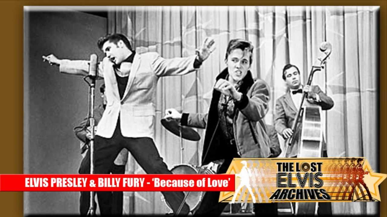 Elvis Presley Amp Billy Fury Duet Because Of Love World