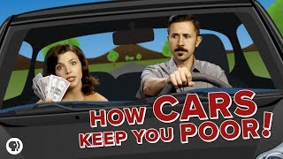 How Cars Keep You POOR!