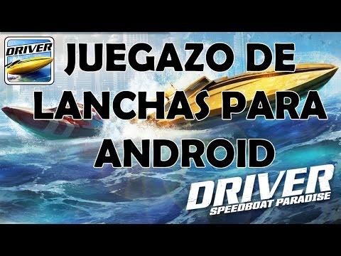JUEGO CARRERAS DE LANCHAS PARA ANDROID DRIVER SPEEDBOAT PARADISE (AKP)