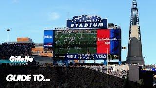 Guide to Gillette Stadium   Gillette World Sport