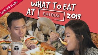 What to Eat at Eatbox 2019| Eatbook Vlogs| EP 87