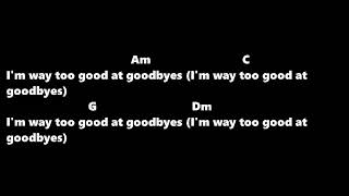 Download Lagu Sam Smith - Too Good at Goodbyes Lyrics with Chords Gratis STAFABAND