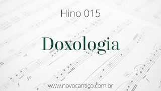 Hino 015 · Doxologia