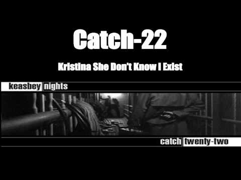 Catch 22 - Kristina She Don