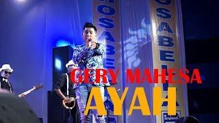 Gerry Mahesa - Ayah [OFFICIAL]