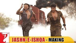 Making Of The Song - Jashn-e-Ishqa   Gunday   Ranveer Singh   Arjun Kapoor