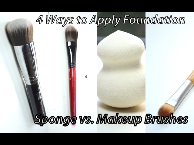 How to Apply Foundation - 4 Ways & Sponge vs. Makeup Brushes