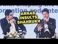 Shahrukh Khan BEST REPLY To Arnab Goswami INSULT