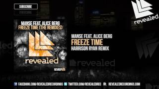 Manse feat. Alice Berg - Freeze Time (Harrison Ryan Remix) [OUT NOW!] [2/4]