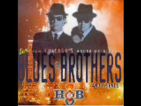 Blues Brothers - Blues, Why You Worry me