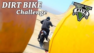 GTA 5 PC - DIRT Bike Challenge Funny Time ! (Stunts Challenge 2 !)
