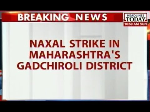 MH:  5 Cops feared killed, more injured in Maoist attack