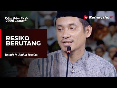 Kajian Malam Kamis : Resiko Berutang - Ustadz M Abduh Tuasikal