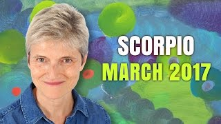 SCORPIO MARCH 2017 Horoscope Forecast