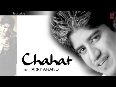 Teri Yaad Satayegi Mujhko Full Song - Harry Anand - Chahat Album...