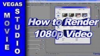 How to Render 1080p HD Video .mp4 for YouTube using Sony Vegas Movie Studio HD Platinum 10