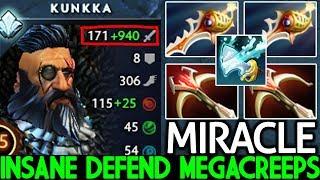 Miracle- [Kunkka] Pro player 58 Min Defend Mega Creeps Unbelievable Game 7.21 Dota 2