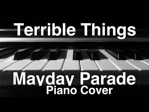 Terrible Things - Piano Cover / Mayday Parade