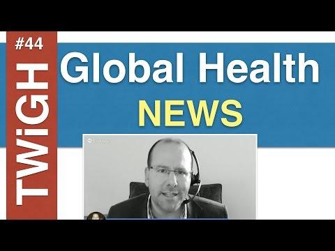 TWiGH Global Health News RoundUp!