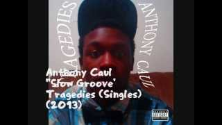 Anthony Caul Slow Groove Samples