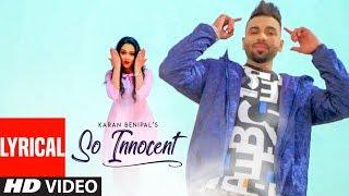 So Innocent: Karan Benipal, Harpreet Hans (Lyrical Song) Jinxy | Bunty Bhullar | Latest Punjabi Song