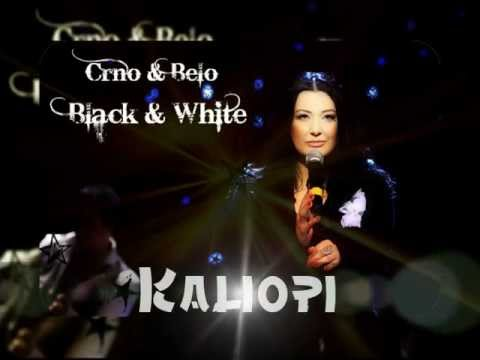 Kaliopi - Crno & Belo / Black & White (Bilingual version) with lyrics