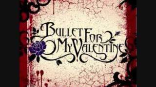 Watch Bullet For My Valentine My Fist Your Mouth Her Scars video