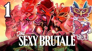 [OLD] The Sexy Brutale: Don Your Mask! ✦ Part 1 ✦ astropill (ft. Doughy)