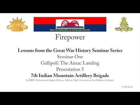 Firepower History Seminar - Gallipoli, 7th Indian Mountain Artillery Brigade