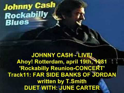 Johnny Cash LIVE in Rotterdam, 1981 TRACK11 FAR SIDE BANKS OF JORDAN.mp4