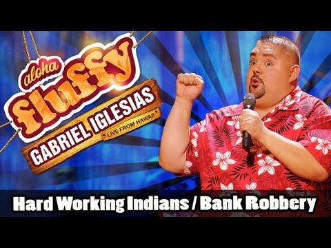 Hard Working Indians   Bank Robbery - Gabriel Iglesias (from Aloha Fluffy) video