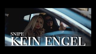 SNIPE ►KEIN ENGEL◄ [Official HD Video] (prod. by Jacob Lethal Beats & Glazzy)
