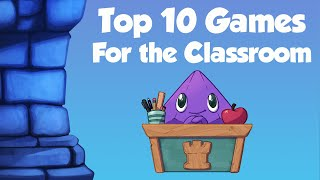 Top 10 Games for the Classroom