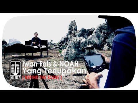 Iwan Fals & NOAH - Yang Terlupakan  (Behind The Scene)