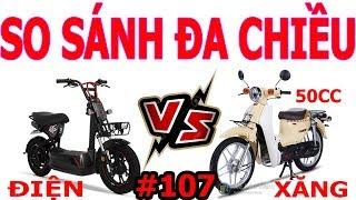 So sánh Xe Điện vs Xe Cup 50cc | Học sinh nên chọn xe nào ? Số Đặc Biệt