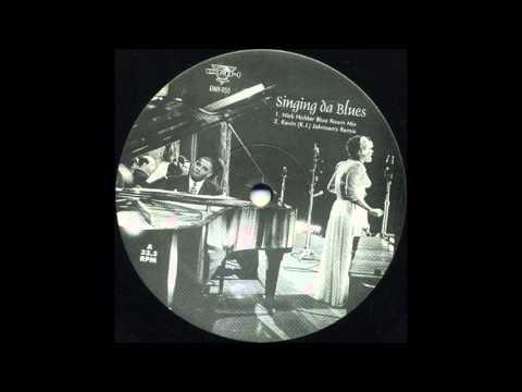 Nick Holder - Singing Da Blues (Blue Room Mix)