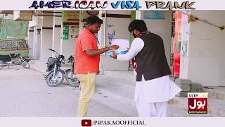 | American Visa Prank | By Nadir Ali & Team In | P4 Pakao | 2018