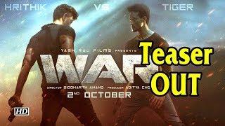Its Hrithik Vs Tiger in 'War'   Teaser OUT