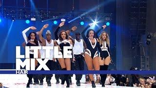 Little Mix 'Hair' - (Live At The Summertime Ball 2016)