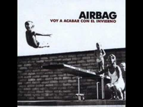 Thumbnail of video Airbag - Voy a acabar con el invierno