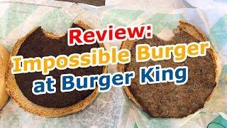 Review: Impossible Burger at Burger King - TVWGG - virtualwebergasgrill.com
