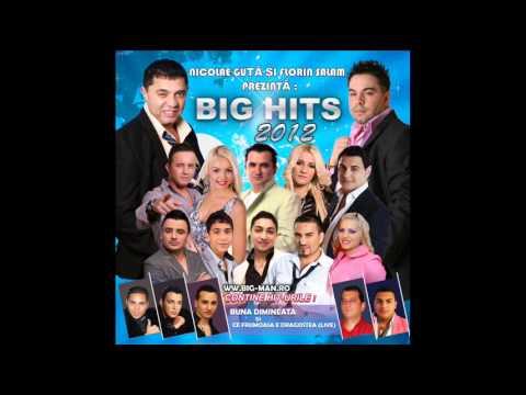 Chiar le ai cu sarutatu (Big Hits 2012)