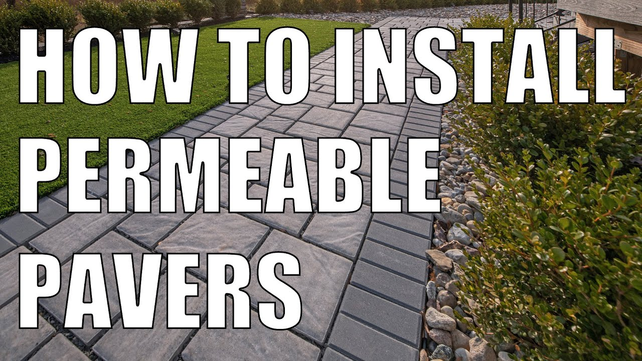 Eco Pavers Permeable Pavers Installation Essentials Youtube